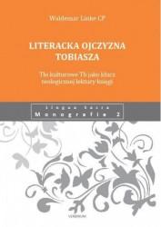 o. Waldemar Linke, Literacka ojczyzna Tobiasza. Tło kulturowe Tb jako klucz teologicznej lektury księgi (LSM 2), Verbinum, Warszawa 2013.