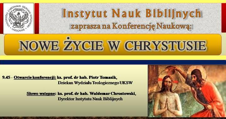 """Konferencja naukowa """"Nowe życie w Chrystusie"""", 5 marca na UKSW"""